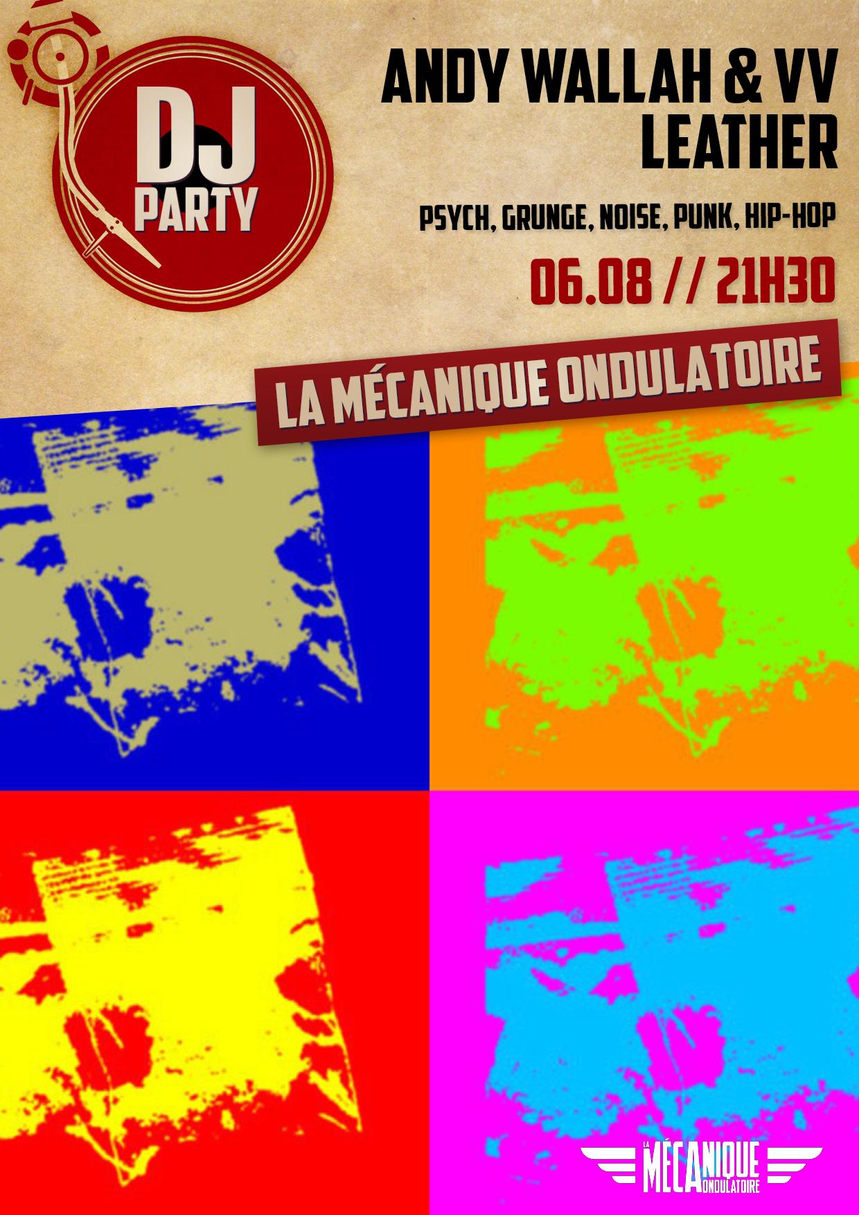 Andy Wallah & VV Leather DJ Set - 06.08- La Méca