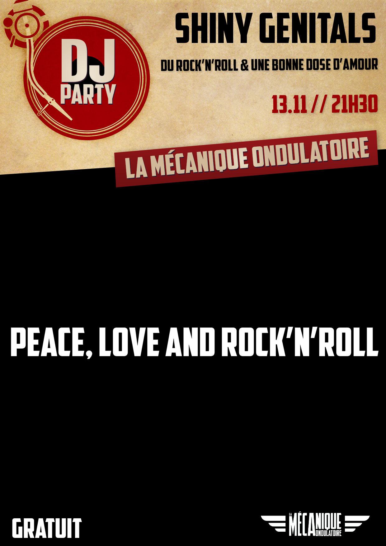 Peace Love & Rock'n'Roll : Shiny Genitals // 13.11