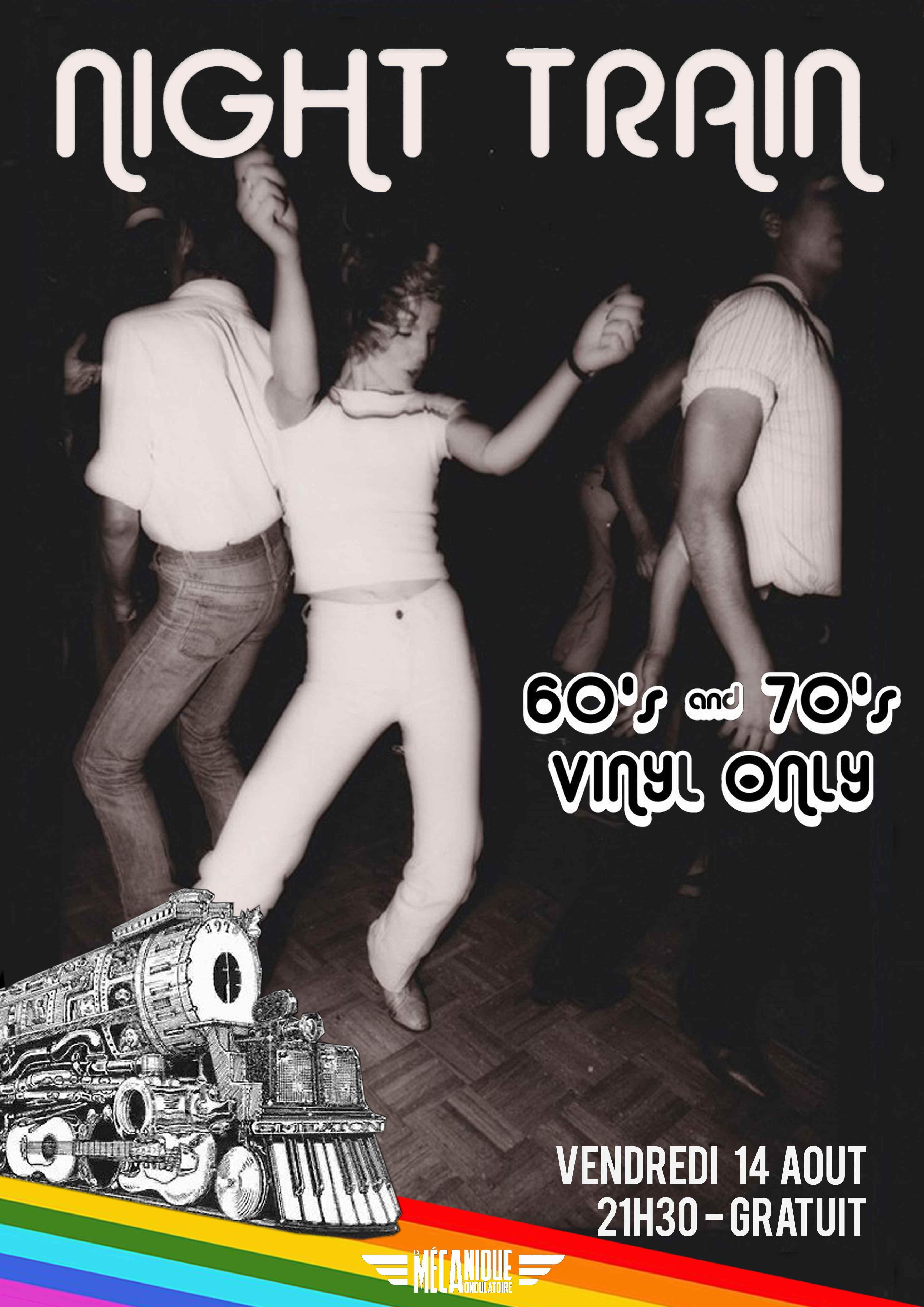 NIGHT TRAIN 60s & 70s best grooves - 14.08 - La Méca