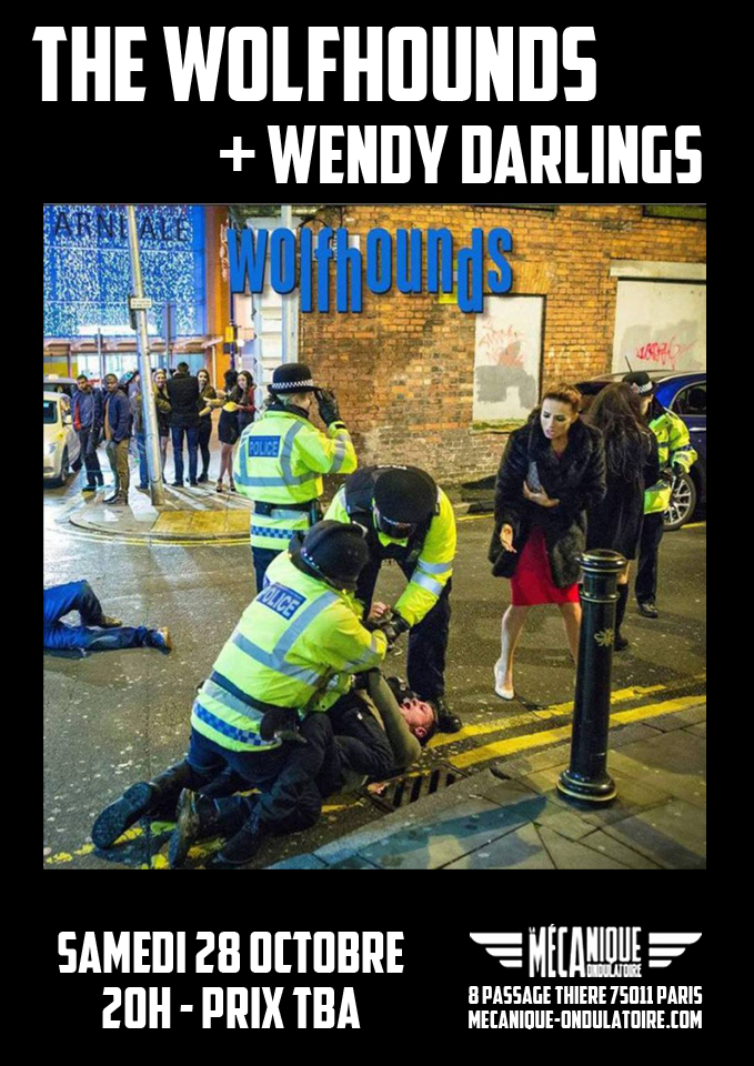 THE WOLFHOUNDS + WENDY DARLINGS // 28.10