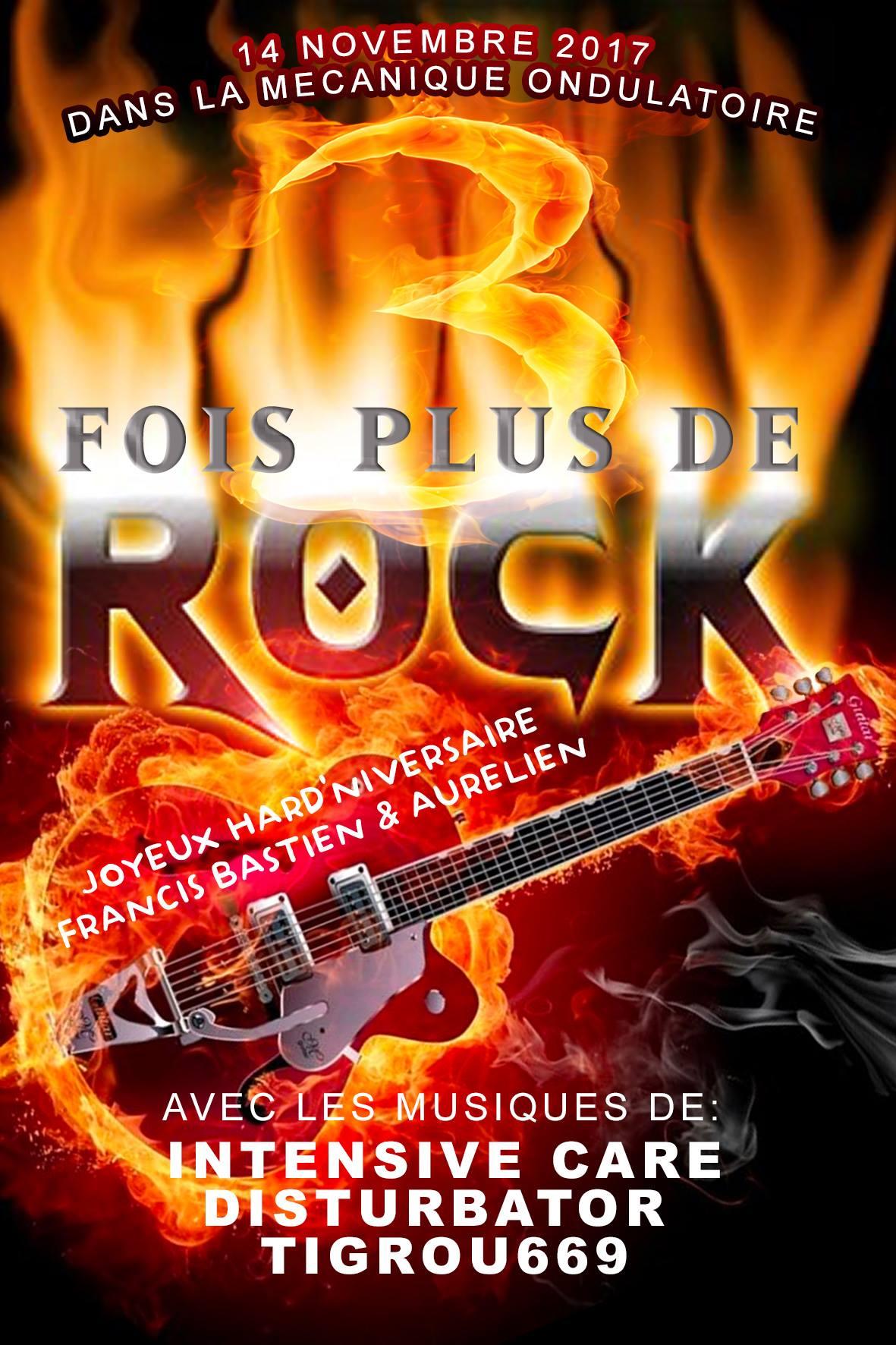 3 FOIS PLUS DE ROKC // 14.11