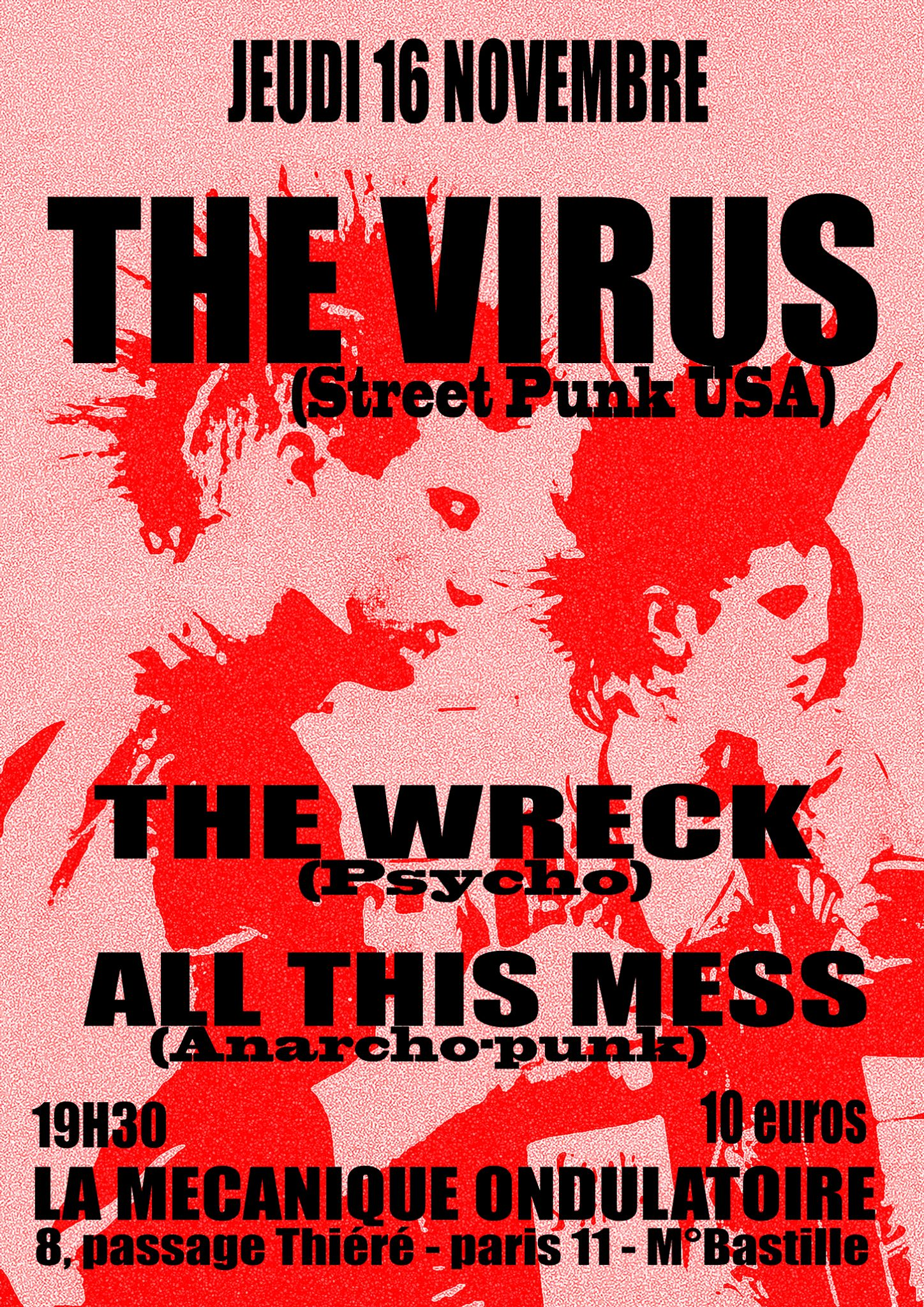THE VIRUS + THE WRECK + ALL THIS MESS // 16.11