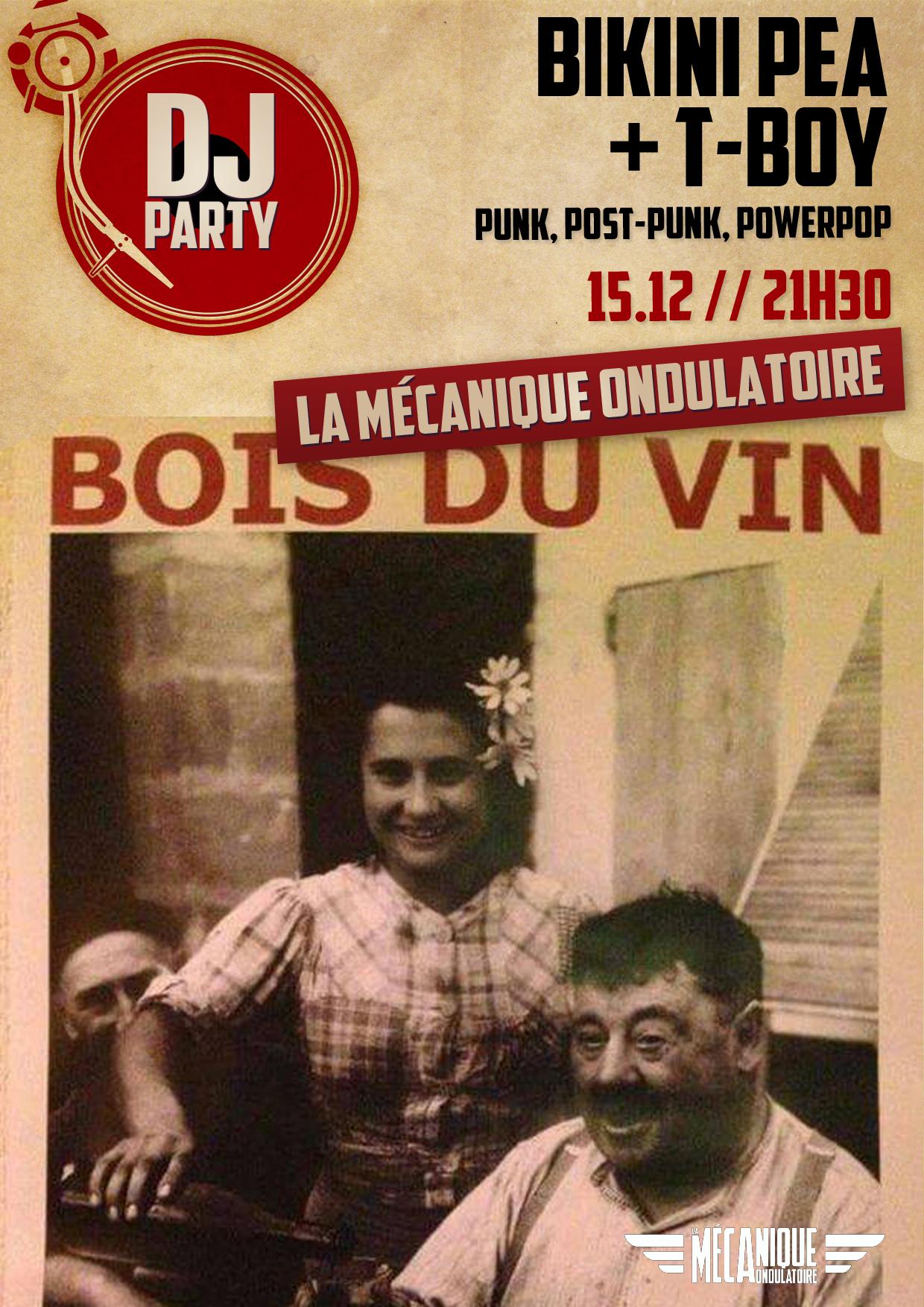 BIKINI PEA + T-BOY DJ SET // 15.12