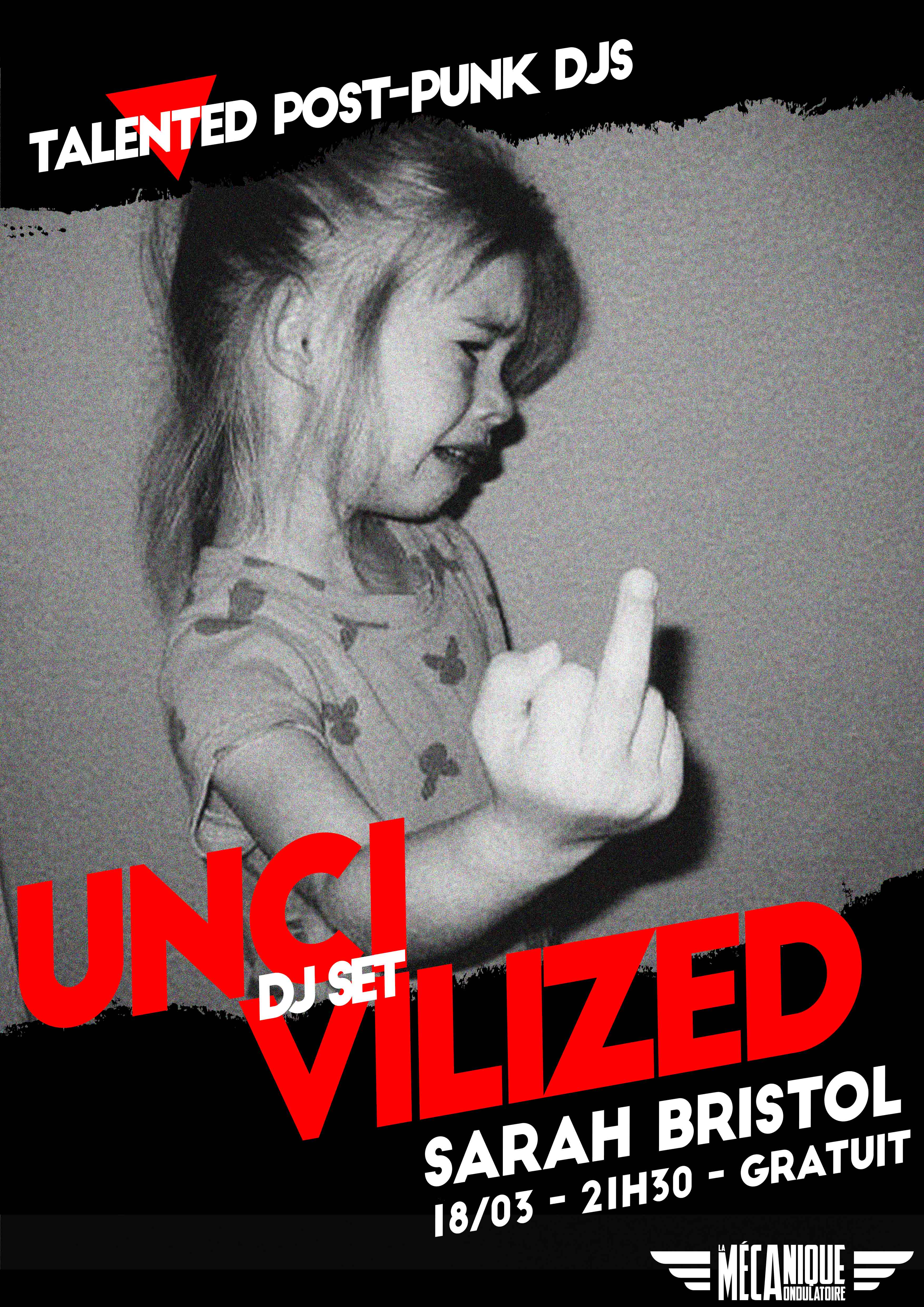 UNCIVILIZED SARAH BRISTOL