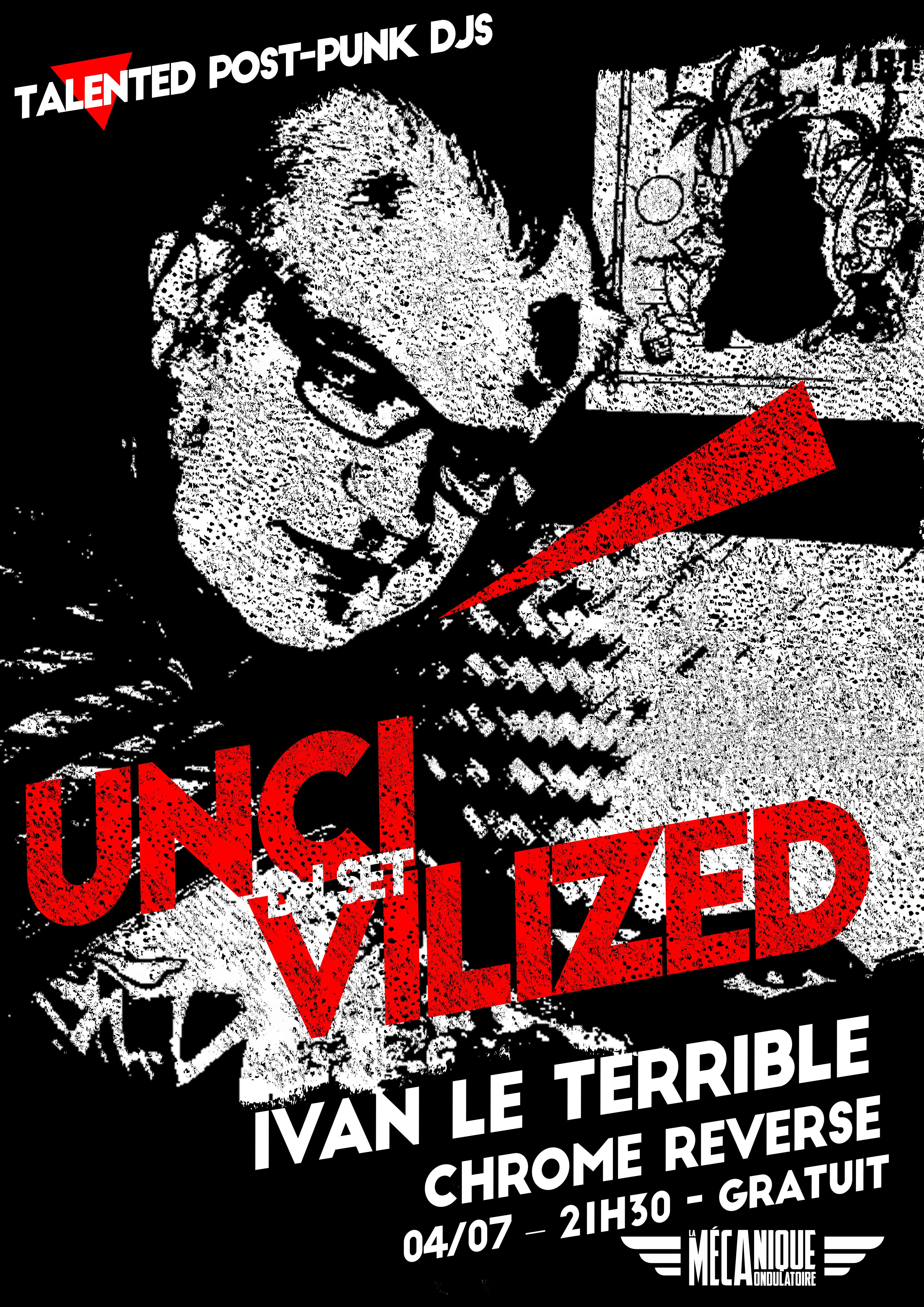 Uncivilized #3 // 4.07 // La Méca