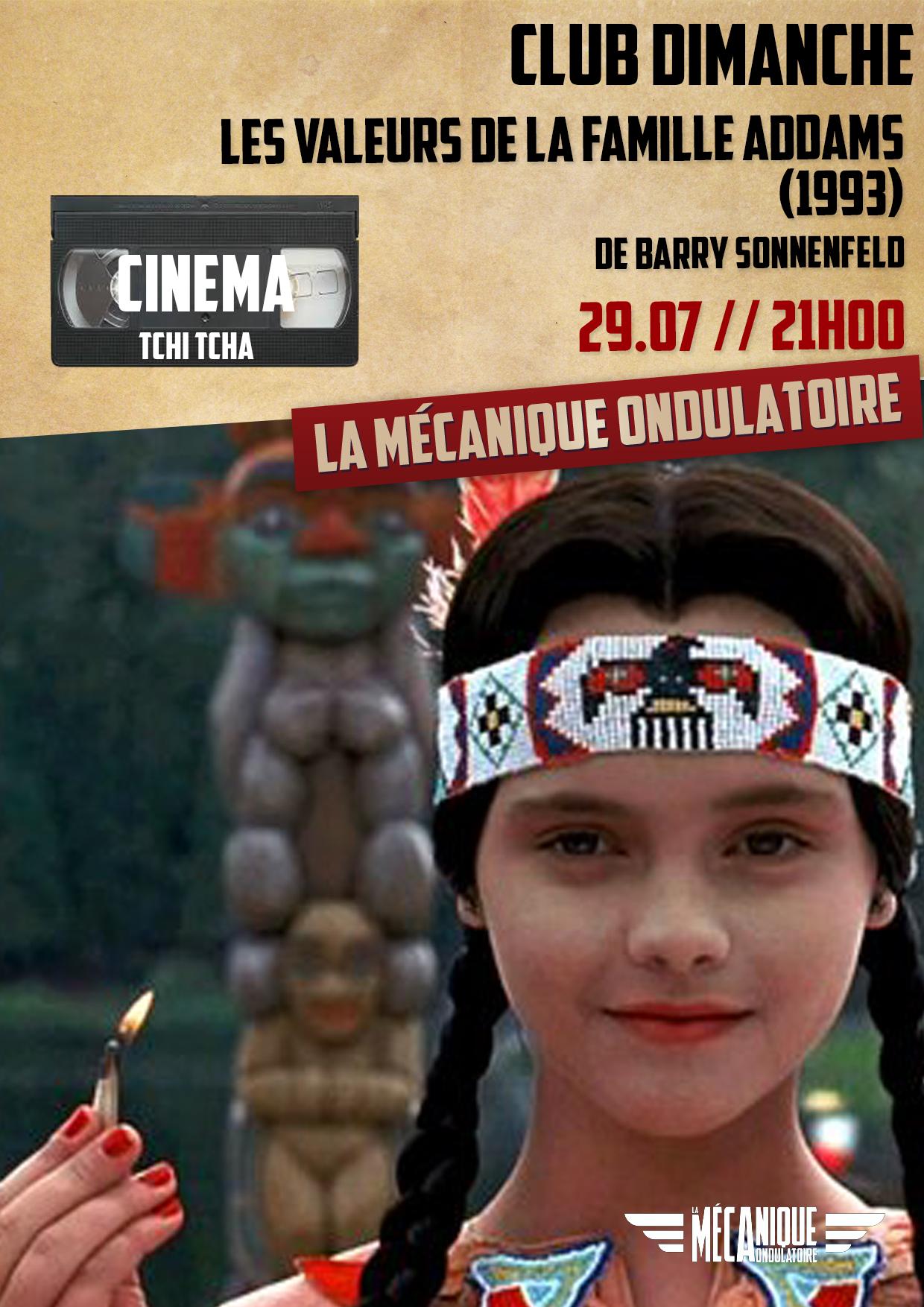 Club Dimanche / La Famille Addams / La Méca - 29.07