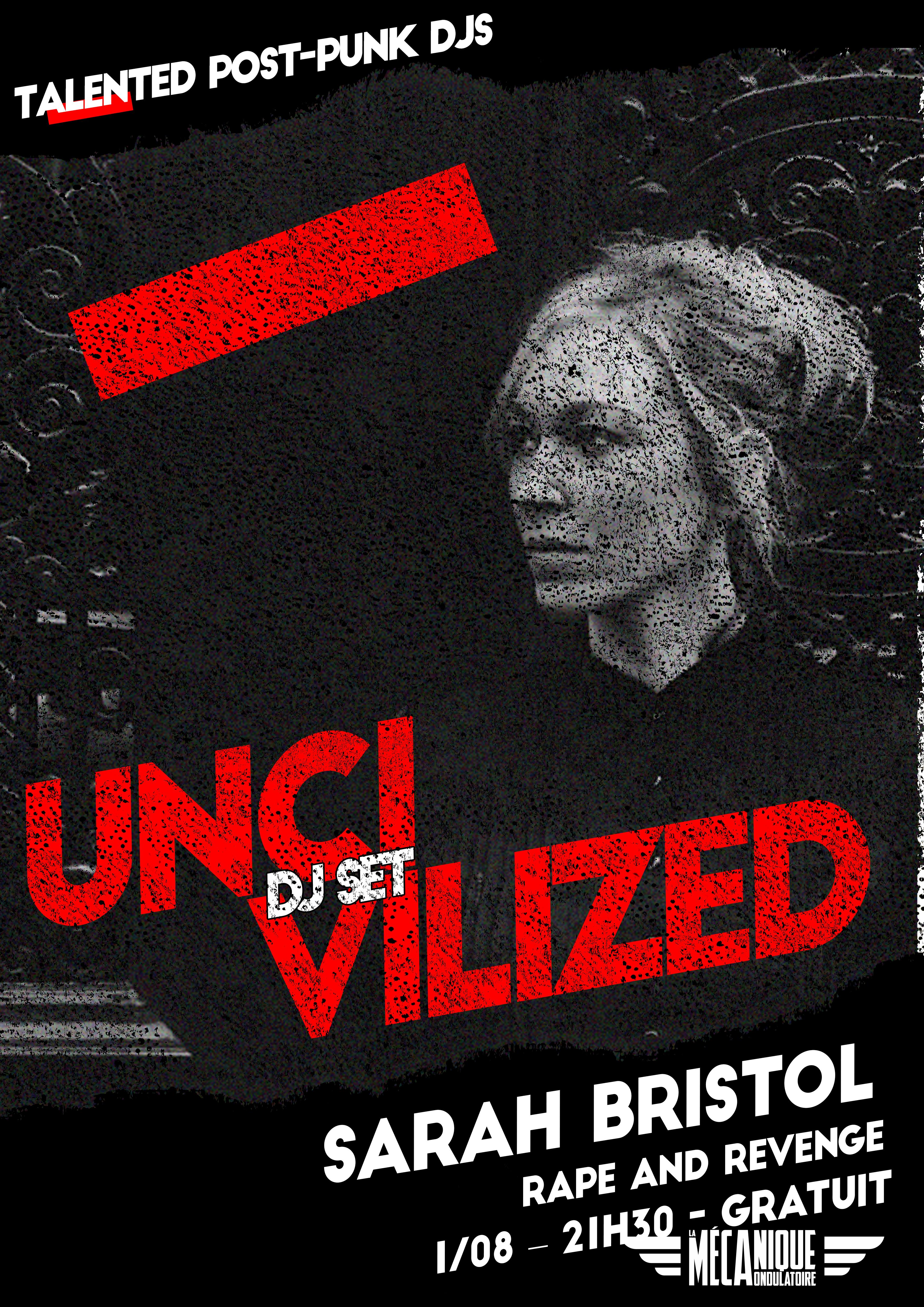 Uncivilized #7 - Sarah Bristol - 1.08 - La Méca