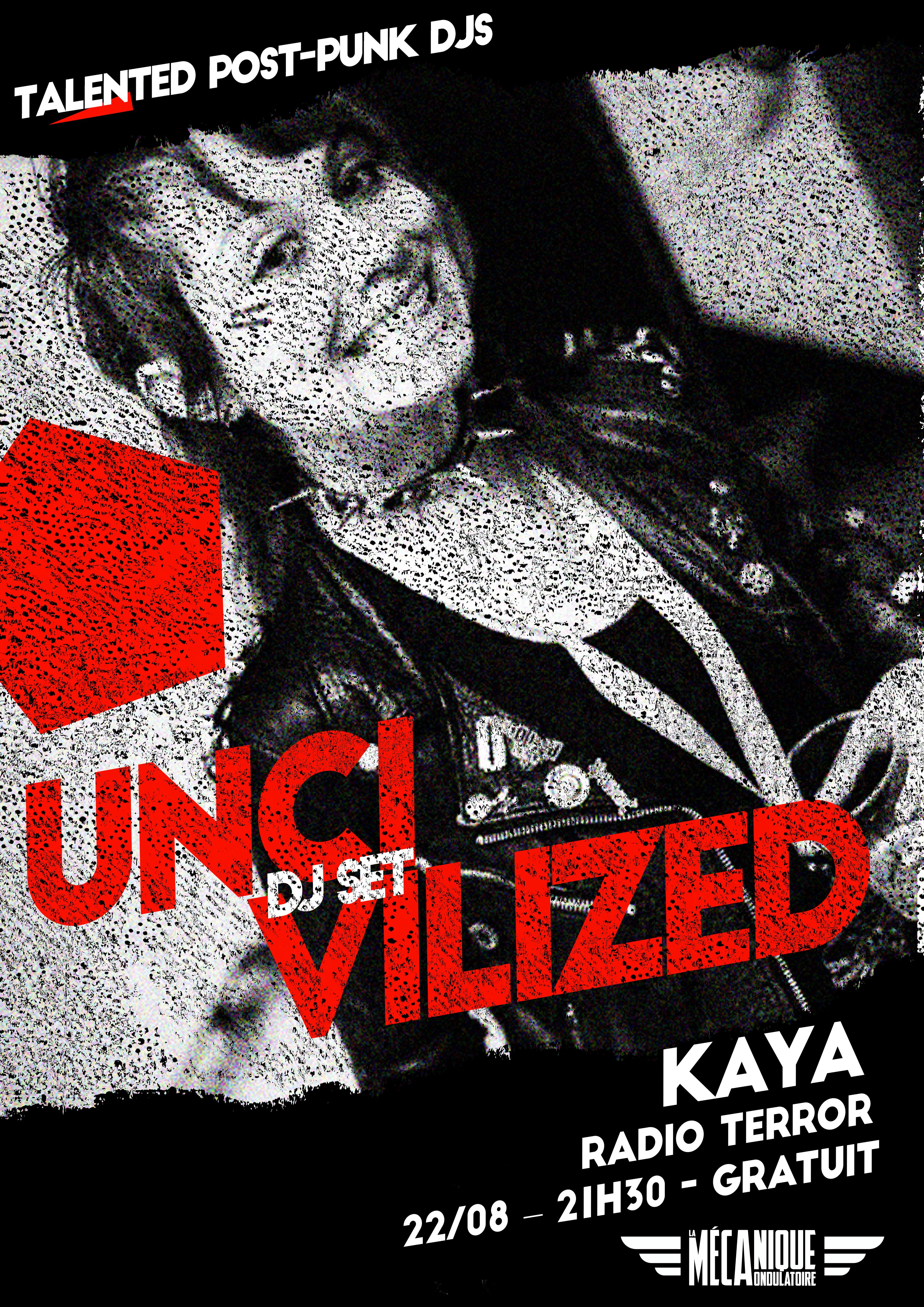 Uncivilized // Kaya