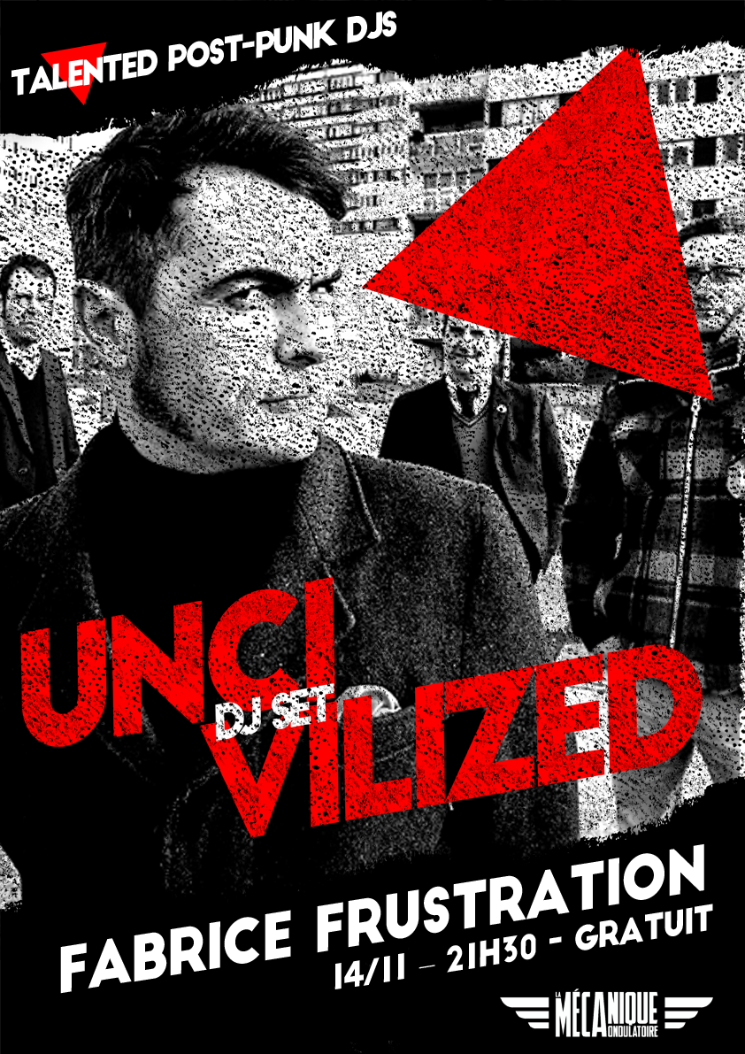 UNCIVILIZED #22 - FABRICE FRUSTRATION // 14.11
