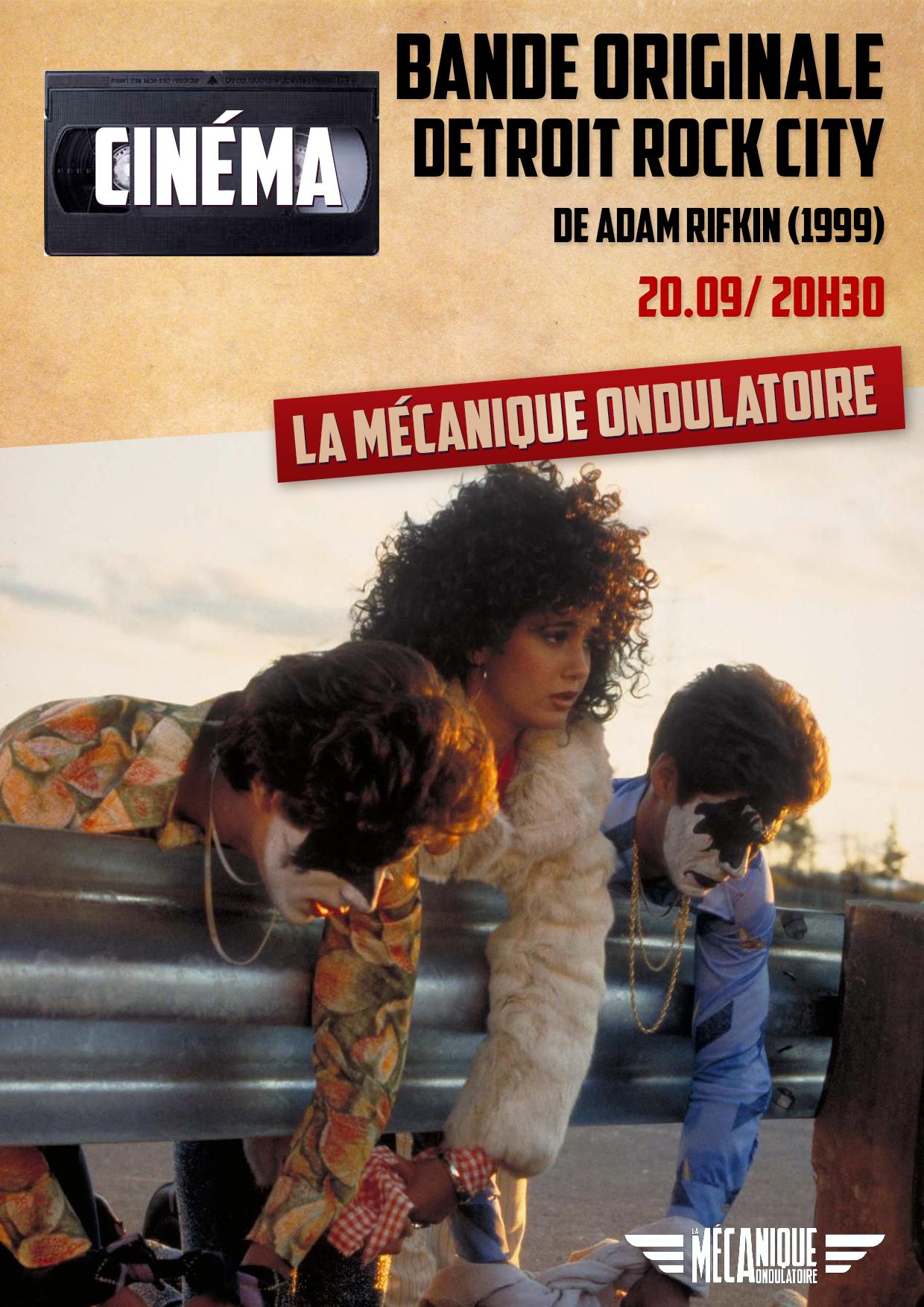 BANDE ORIGINALE : DETROIT ROCK CITY // 20.09 // La Méca