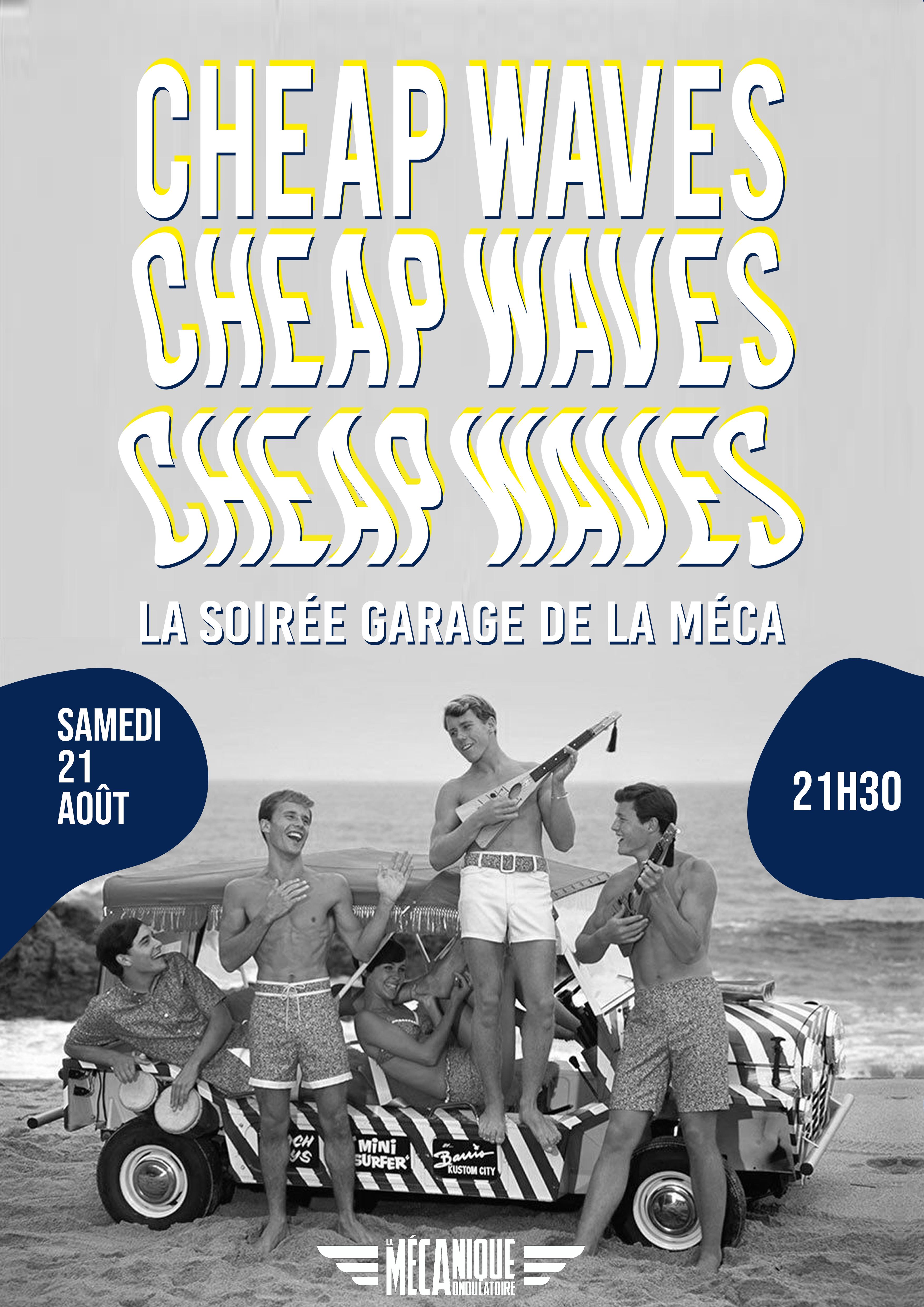 CHEAP WAVES // 21.08