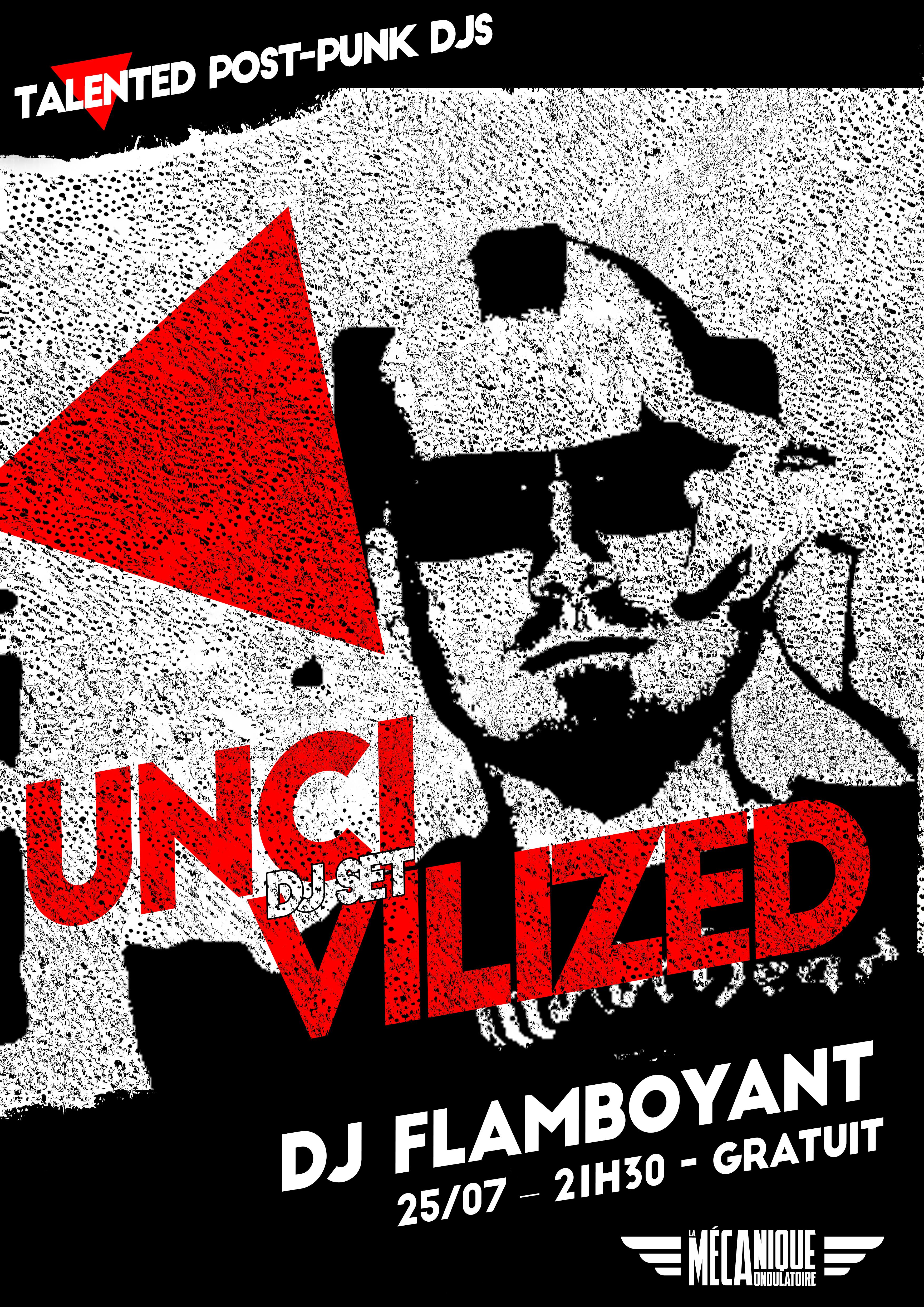 Uncivilized #6 - 25/07 - La Méca