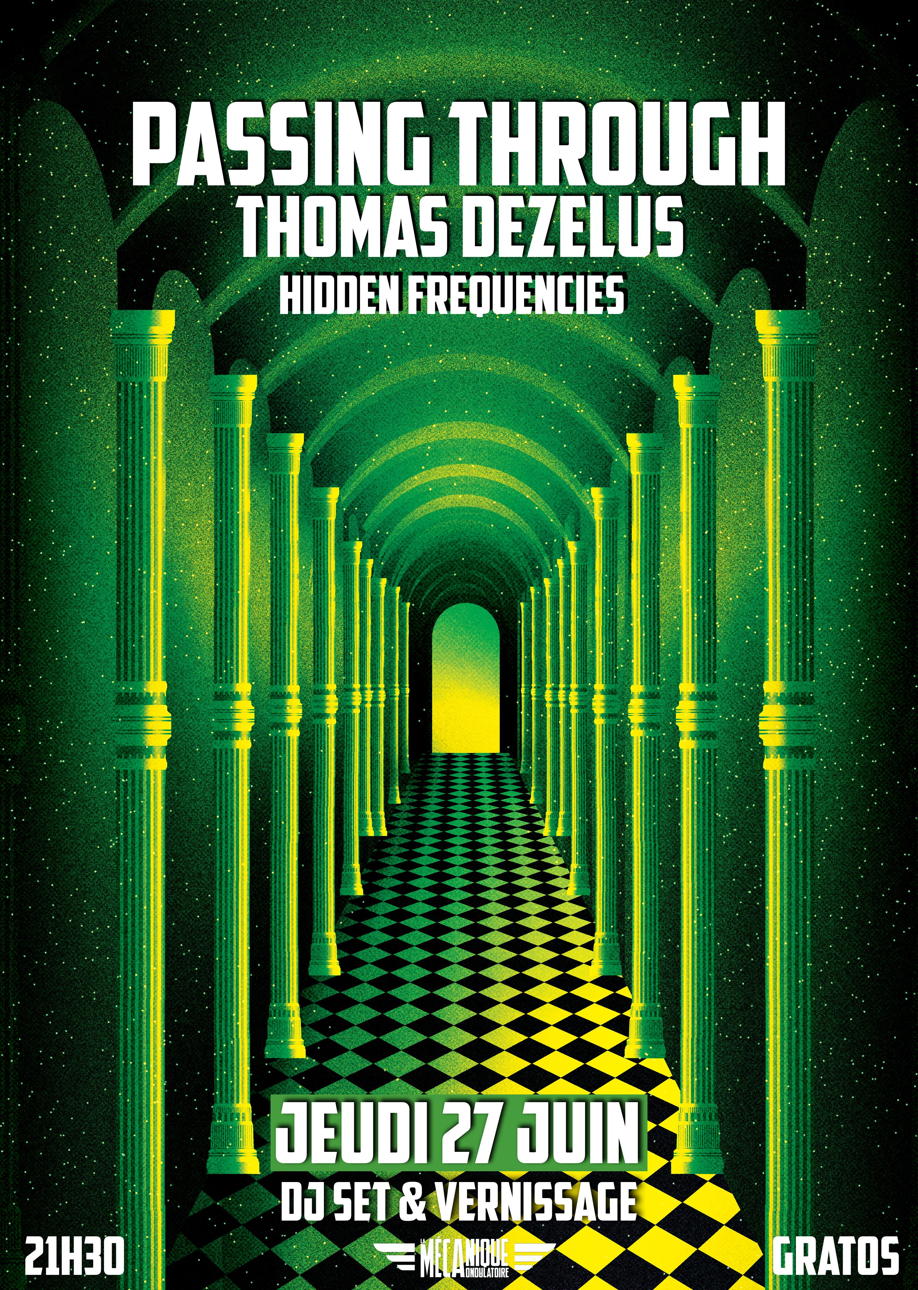 Vernissage de Passing Through par Thomas Dezelus // 27.06