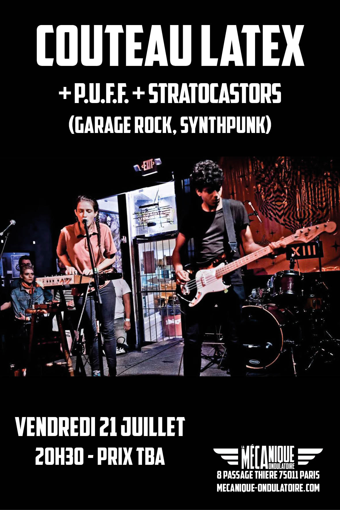 COUTEAU LATEX + P.U.F.F + STRATOCASTORS // 21.07