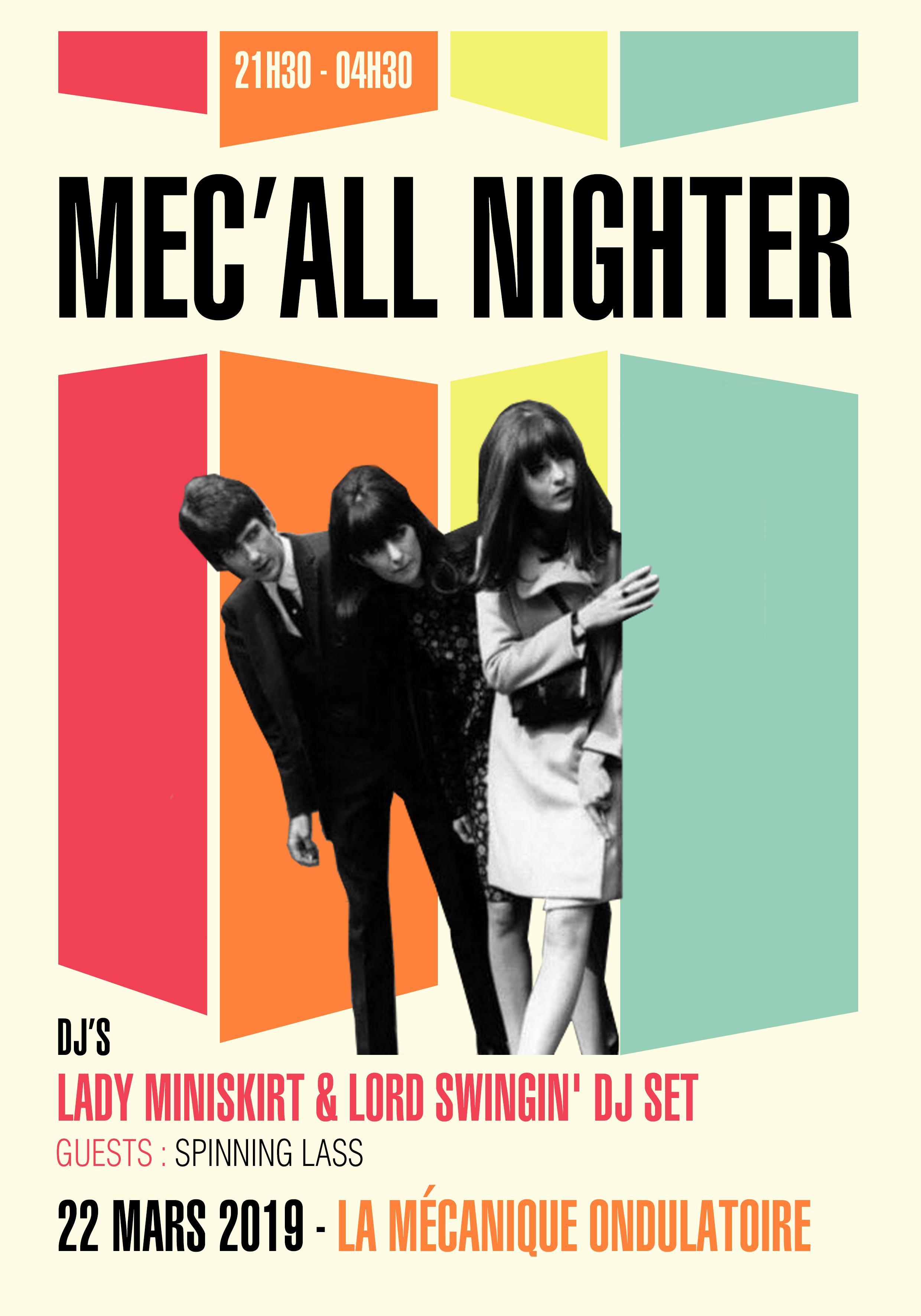 MEC'ALL NIGHTER #2 : Lady Miniskirt & Lord Swingin' & More