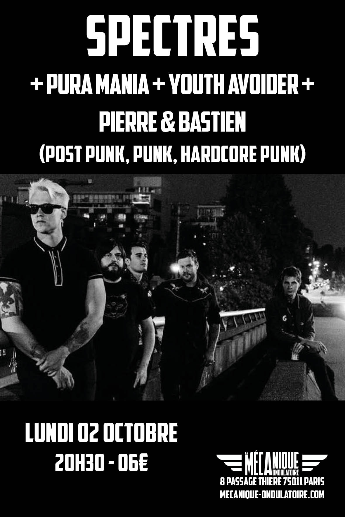 Spectres + Pura Mania + Youth AVoider + Pierre & Bastien // 02.10